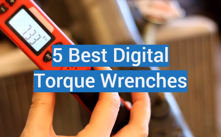 5 Best Digital Torque Wrenches