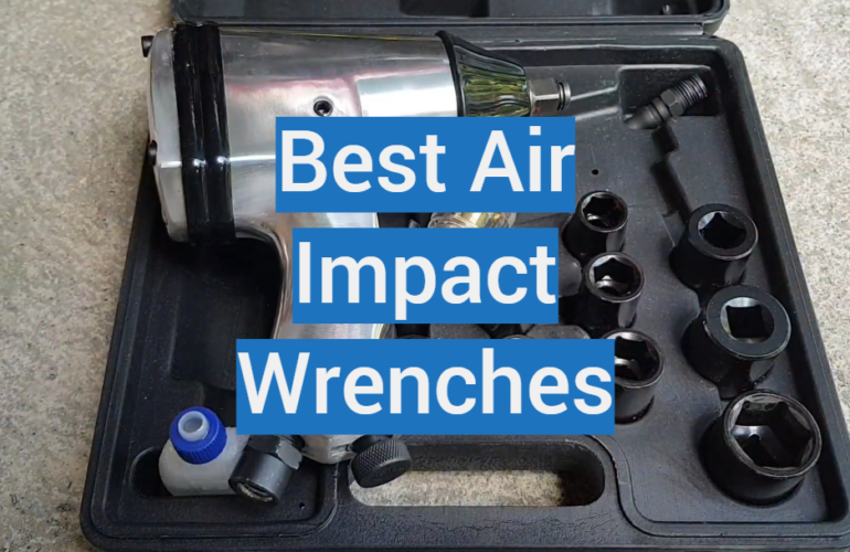 5 Best Air Impact Wrenches