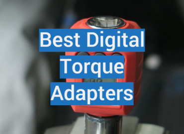Best Digital Torque Adapters