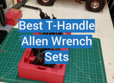 Best T-Handle Allen Wrench Sets