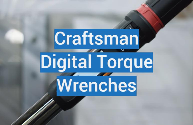 5 Craftsman Digital Torque Wrenches