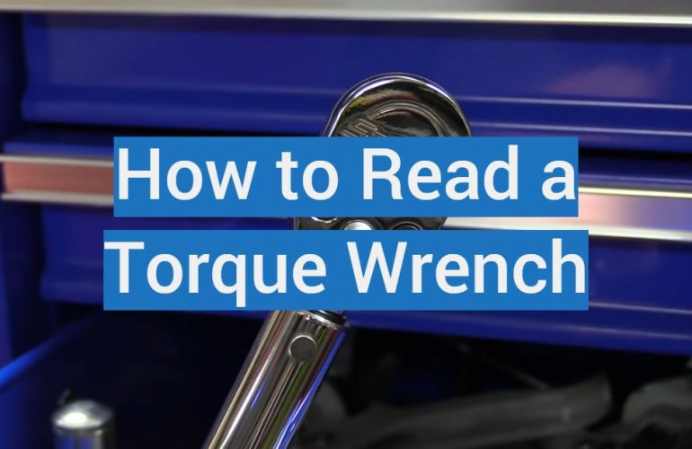 How to Read a Torque Wrench