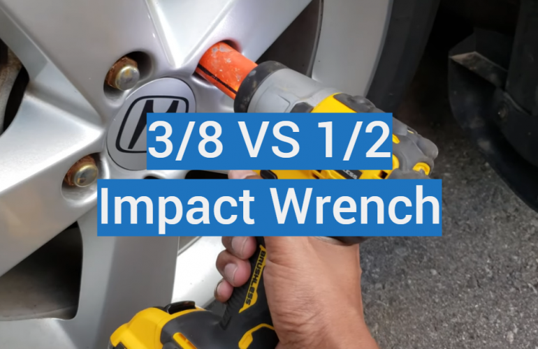 3/8 vs 1/2 Impact Wrench