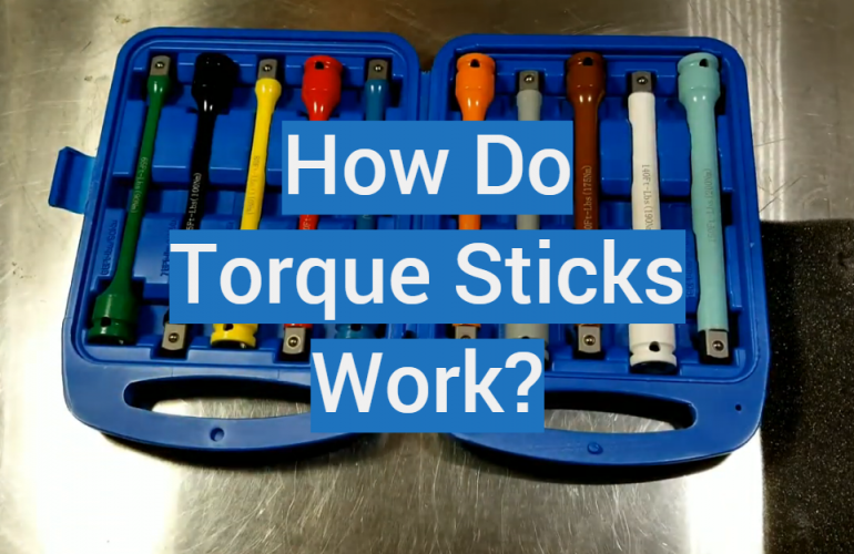 How Do Torque Sticks Work?