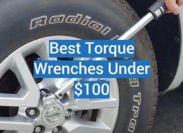 5 Best Torque Wrenches Under $100