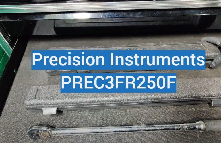 Precision Instruments PREC3FR250F Review