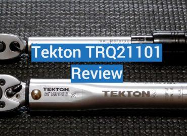 Tekton TRQ21101 Review